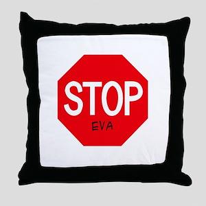 Stop Eva Throw Pillow