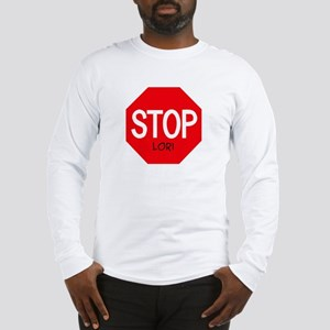 Stop Lori Long Sleeve T-Shirt
