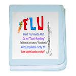 Flu Epidemic-Pandemic? baby blanket