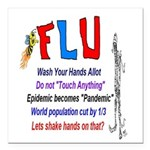 Flu Epidemic-Pandemic? Square Car Magnet 3