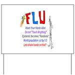 Flu Epidemic-Pandemic? Yard Sign