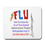 Flu Epidemic-Pandemic? Mousepad