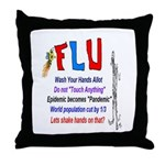 Flu Epidemic-Pandemic? Throw Pillow