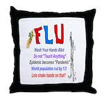 Flu Epidemic-Pandemic? Throw Pillow
