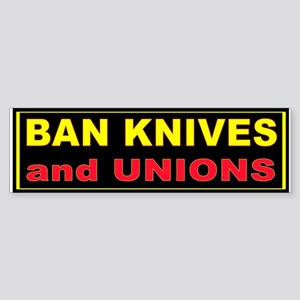 BAN KNIVES AND UNIONS Sticker (Bumper)