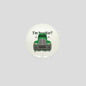 Personalized Im Truckin Mini Button