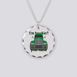 Personalized Im Truckin Necklace Circle Charm