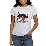 I Mustache You a Question Women's T-Shirt