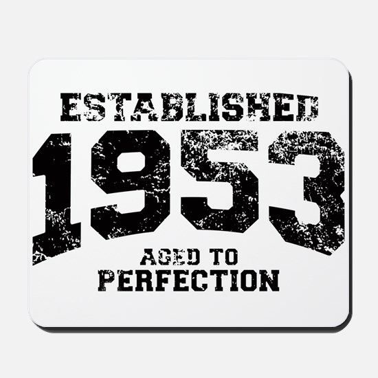 Established 1953 - Aged to perfection Mousepad