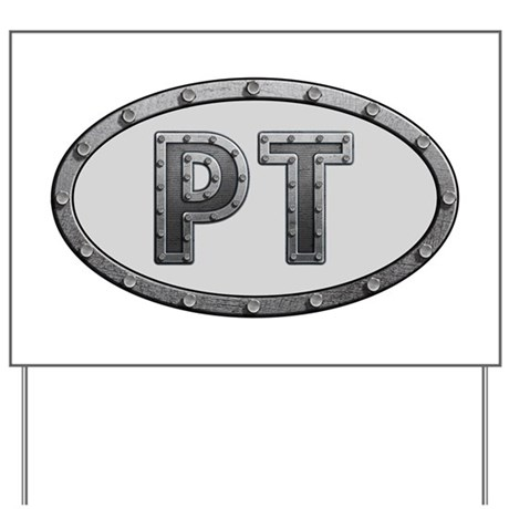 PT Metal Yard Sign