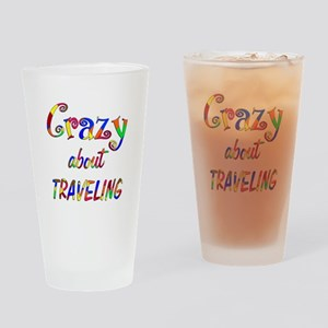 Crazy About Traveling Drinking Glass