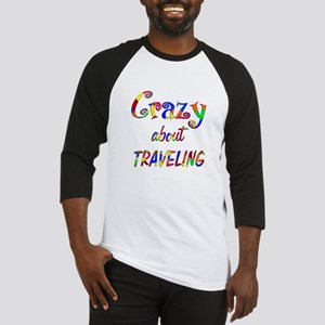 Crazy About Traveling Baseball Jersey