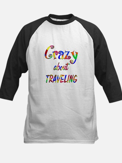Crazy About Traveling Kids Baseball Jersey