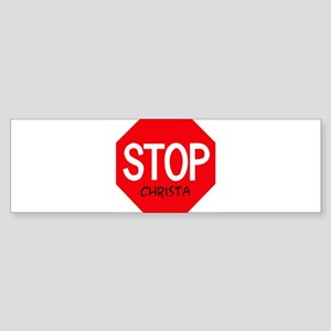 Stop Christa Bumper Sticker