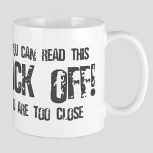 If you can read this back off! Mug