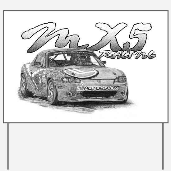 MX5 Racing Yard Sign