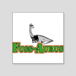 "Fuss-Aurus Kids Line Square Sticker 3"" x 3"""