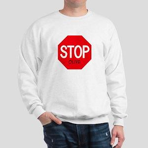 Stop Olive Sweatshirt