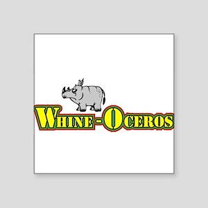 "Whine-oceros new line for kids Square Sticker 3"" x"