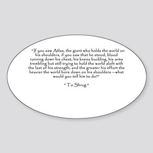 "Who is John Galt? ""To Shrug"" Quote Sticker"
