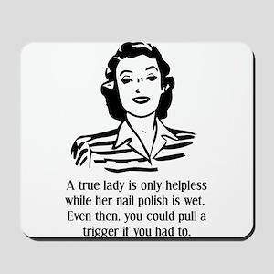 Defenseless Lady Funny T-Shirt Mousepad