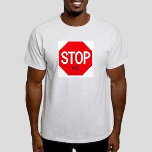 Stop Sue Ash Grey T-Shirt