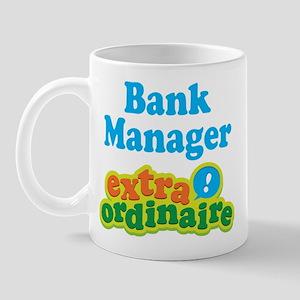 Bank Manager Extraordinaire Mug