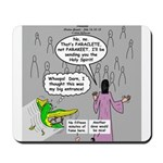 Parakeet vs Paraclete Mousepad