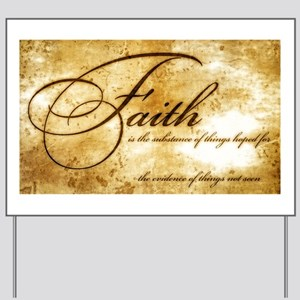 faith is gold vintage Yard Sign