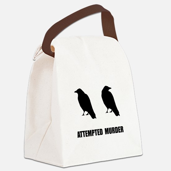 Attempted Murder Of Crows Canvas Lunch Bag