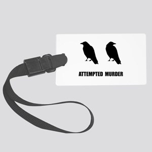 Attempted Murder Of Crows Large Luggage Tag