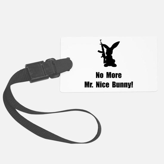 No More Nice Bunny Luggage Tag