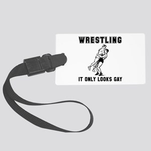 Wrestling Looks Gay Large Luggage Tag