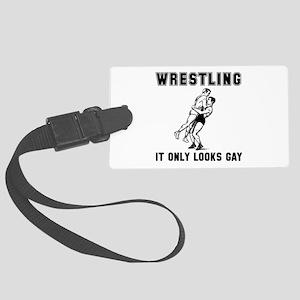 Wrestling Looks Gay Large Luggage Tag