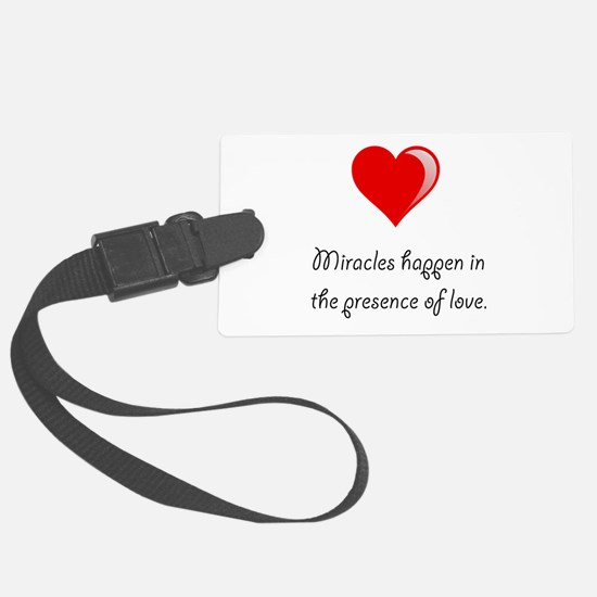 Miracles Love Luggage Tag