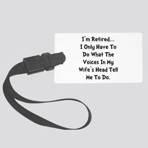 Retired Wife Voices Black Large Luggage Tag