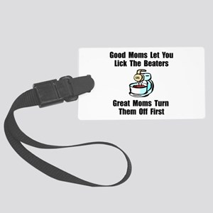Mom Lick The Beaters Large Luggage Tag