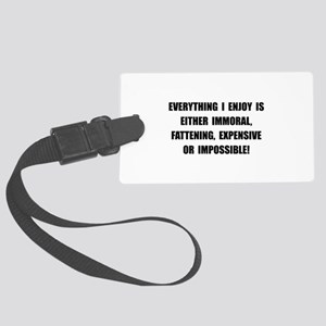 Fattening Expensive Impossible Large Luggage Tag