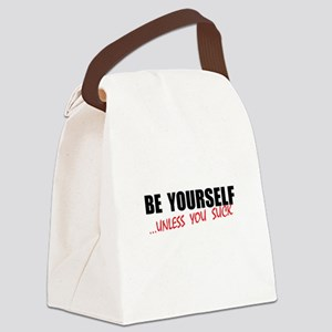 Be Yourself Suck Canvas Lunch Bag