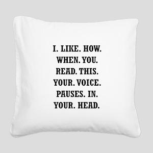 Voice Pause Square Canvas Pillow