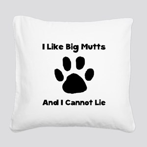 Like Big Mutts Black Square Canvas Pillow