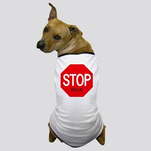 Stop Willie Dog T-Shirt