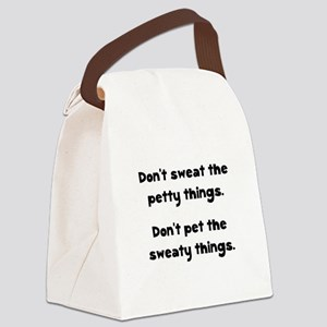 Dont Sweat Things Black Canvas Lunch Bag
