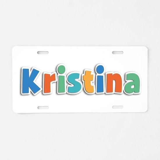 Kristina Spring11B Aluminum License Plate