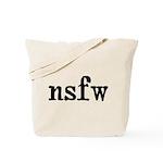 Not Safe For Work Adult Humor Tote Bag
