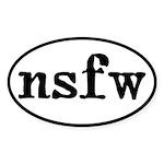 Not Safe For Work Adult Humor Sticker (Oval)