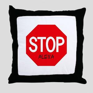 Stop Alexa Throw Pillow