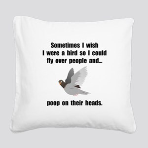 Bird Poop On Head Square Canvas Pillow