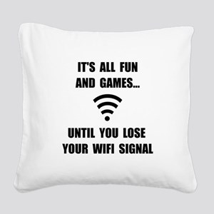 Lose Your WiFi Square Canvas Pillow