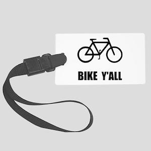 Bike Y'all Large Luggage Tag